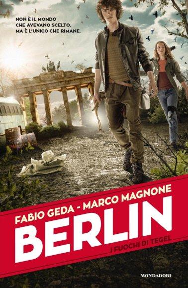 """""""Berlin"""" è un libro di Marco Magnone e Fabio Geda inserito nella bibliografia UMDL 2017."""